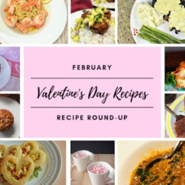 Welcome to the monthly recipe round-up featuring myself and ten other bloggers. February means it is time for recipe ideas that are fitting for Valentine's Day - sweet treats, chocolate, romantic dinners, pink and red foods, and more! Check out all the recipes we have to help you plan out your meals and festivities for this month. #recipes #roundup
