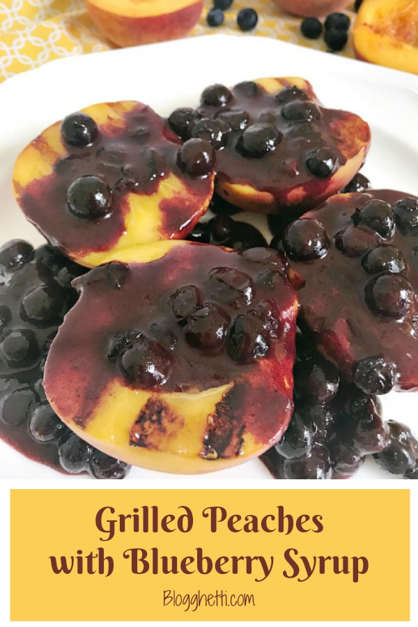 Grilled Peaches with Blueberry Syrup