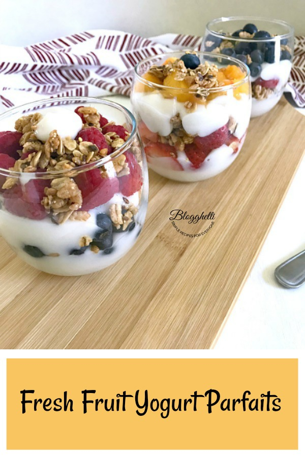 Yogurt Parfaits with Fresh Fruit