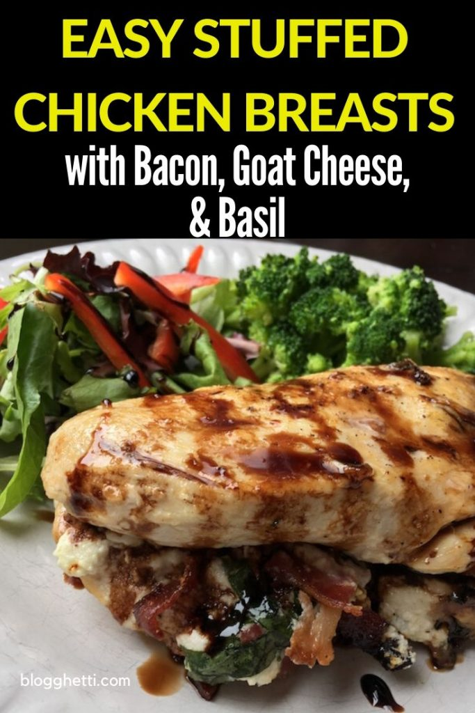 Bacon, Goat Cheese & Basil Stuffed Chicken Breasts with Balsamic Glaze on plate with veggies with overlay of words