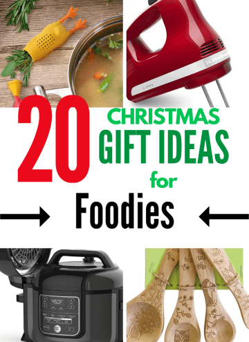 20 Christmas Gift Ideas for Foodies with text overlay