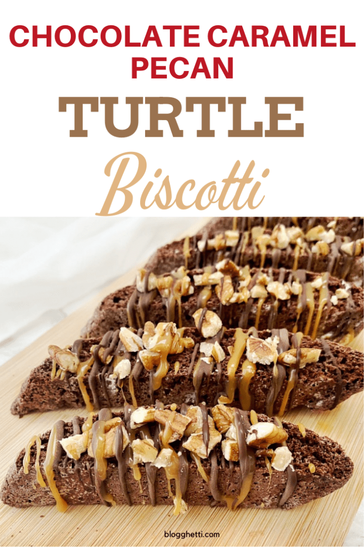 Chocolate Caramel pecan turtle biscotti with text overlay