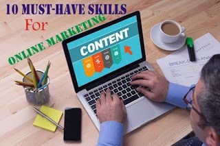 10 Skills you must have to become a Successful Online Marketer
