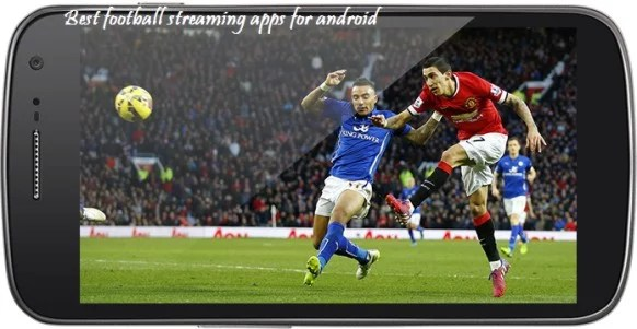 5 Best Apps To Watch Live Sports On Mobile Devices (Free and Paid) - Football Streaming App