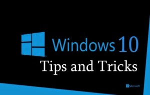 Windows 10 Tips and Tricks: 8 Hacks That Makes The OS Hassle-free