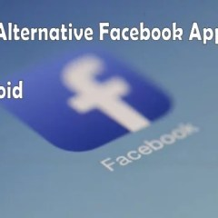5 Best Alternative Facebook Apps for Android That are Lightweight