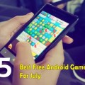 35 Best Free Android Games for the Month of July, 2020
