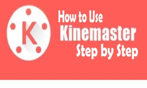 How to Use KineMaster Step by Step in Android and iOS