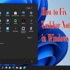 How to Fix Taskbar Not Moving in Windows 11