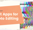 Best Free Android Apps for Photo Editing [2020 LIST]
