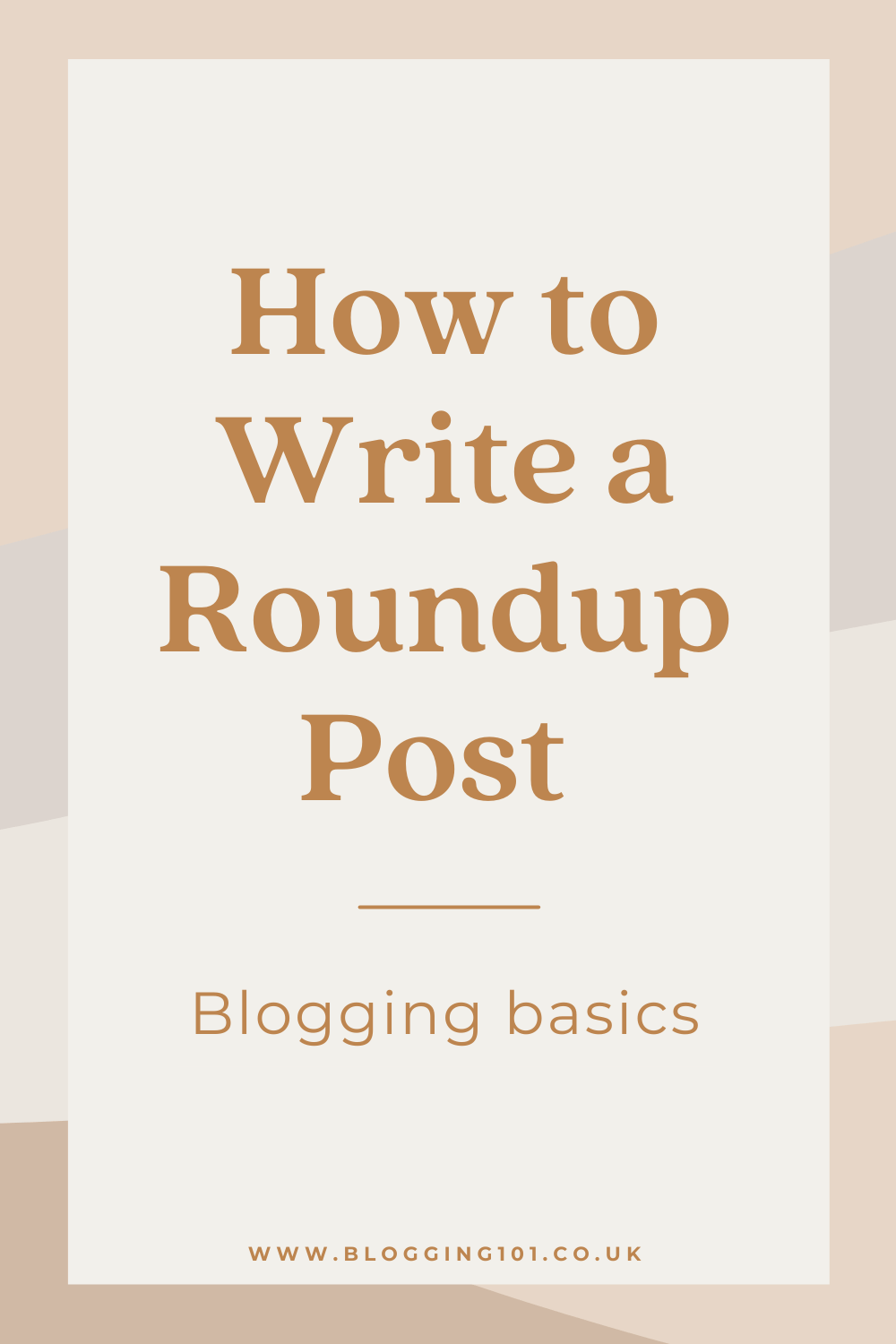 How to Write a Roundup Post - blogging basics