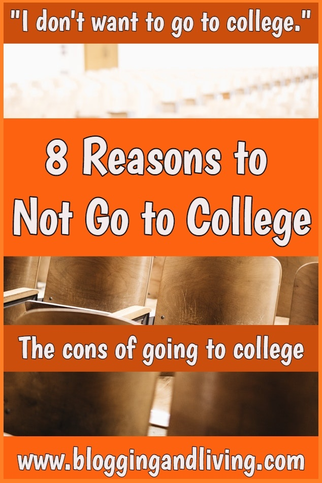 i dont want to go to college