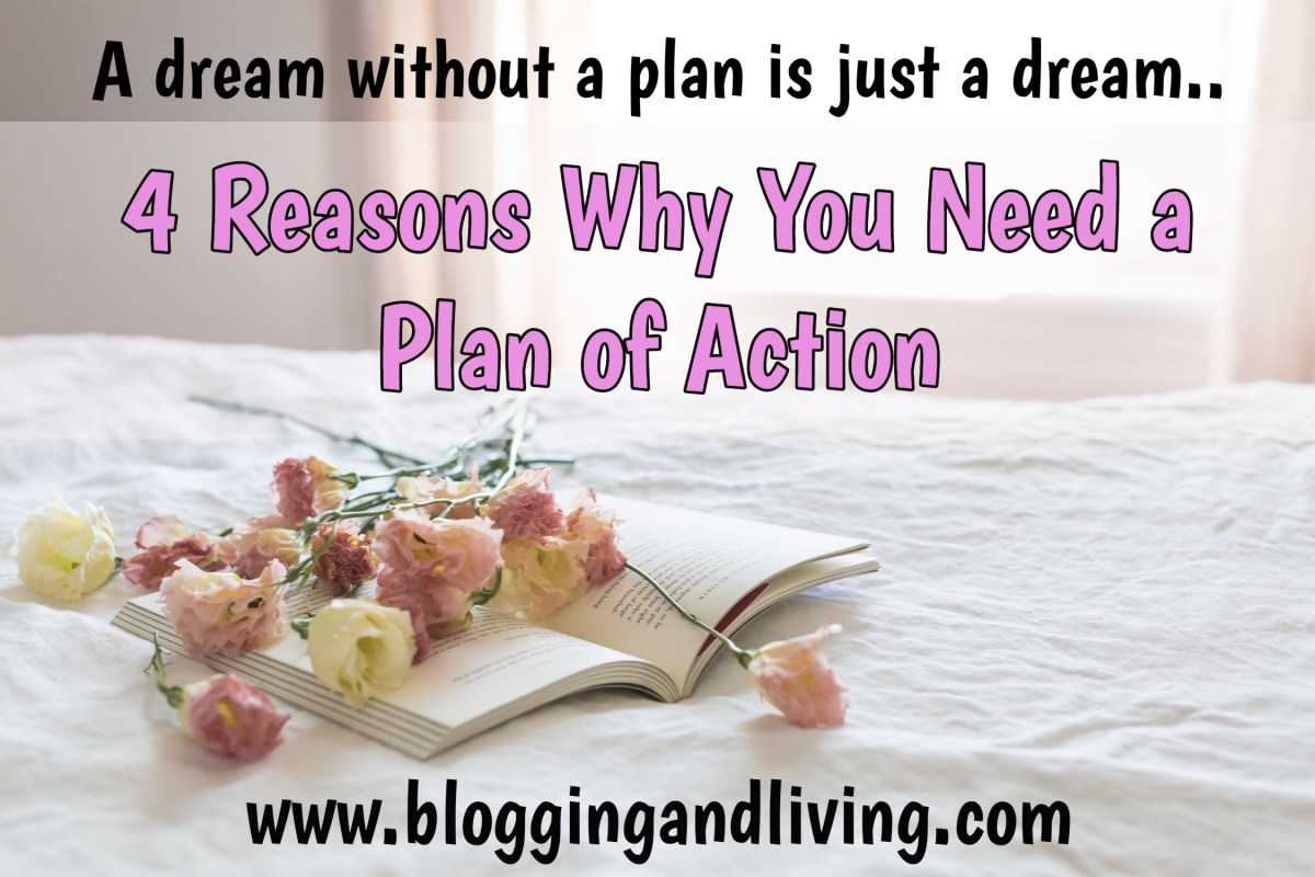 4 Reasons Why You Need a Plan of Action