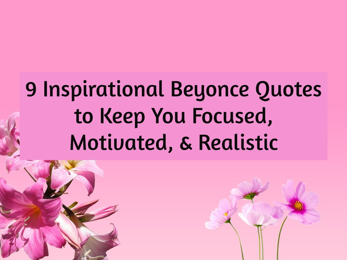 9 Inspirational Beyonce Quotes to Keep You Focused, Motivated, & Realistic