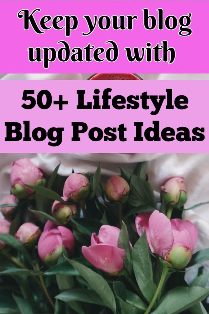 50+ Lifestyle Blog Post Ideas