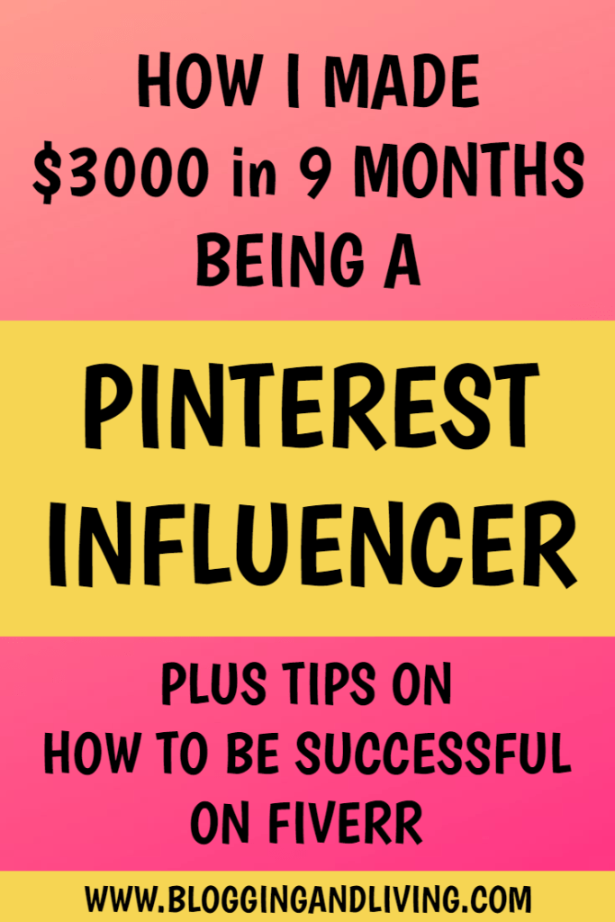 I made $3000 in 9 Months as a Pinterest Influencer
