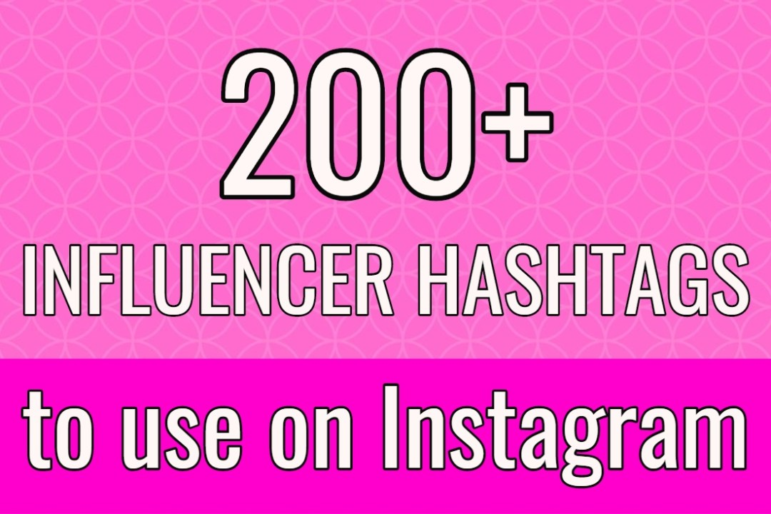 influencer hashtags