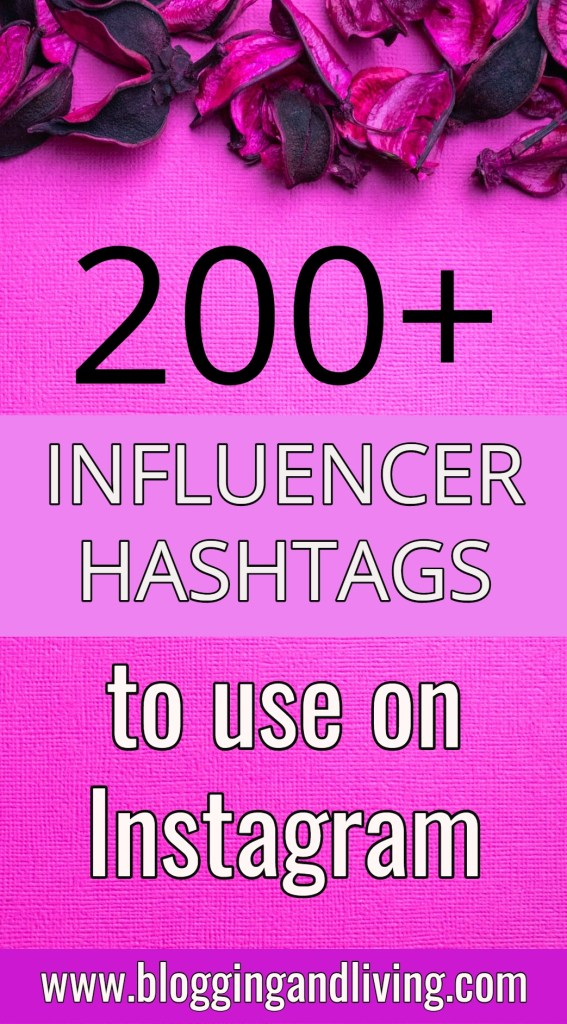 200+ Influencer hashtags to use on Instagram