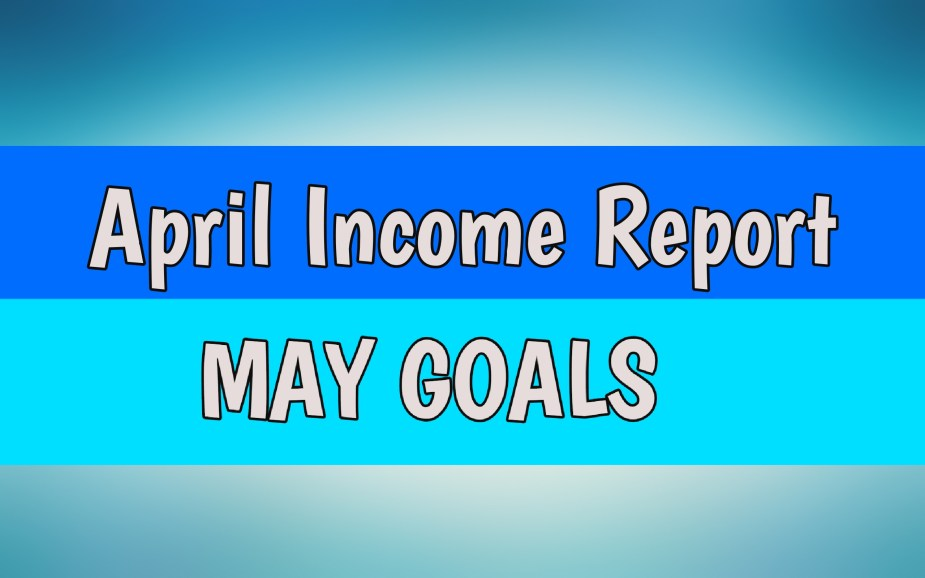 April Blog Income Report + May Goals
