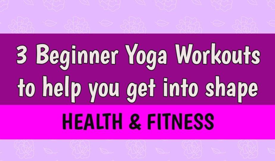 Beginner Yoga Workouts
