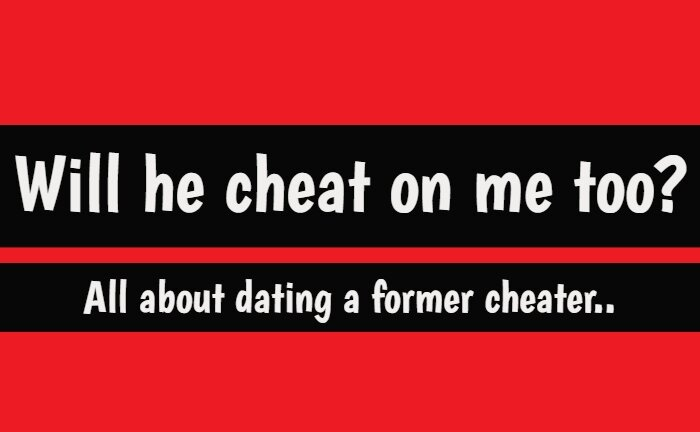 Dating a Cheater