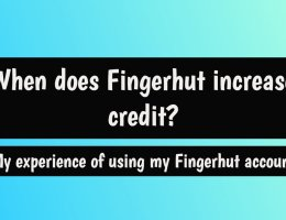 When does Fingerhut increase credit?