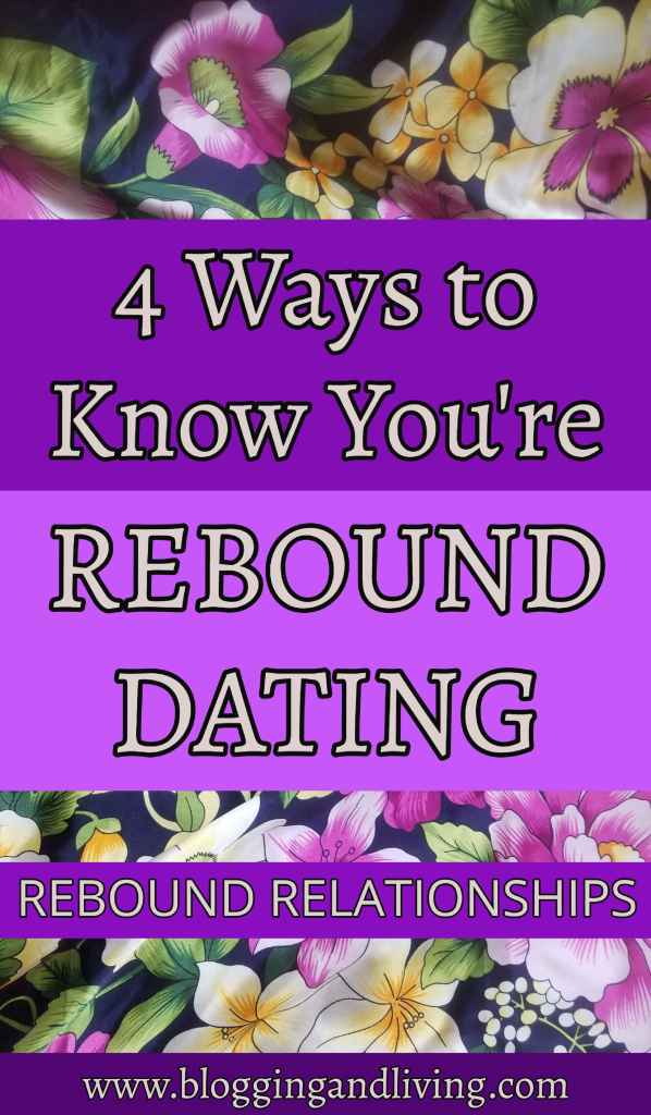 Top 5 Ways to Know You're Rebound Dating – Rebound Relationships