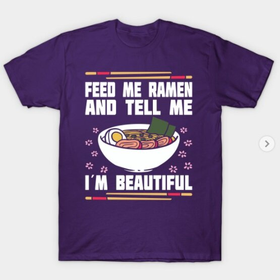 20 Must Have Ramen Shirts for any Ramen Lover