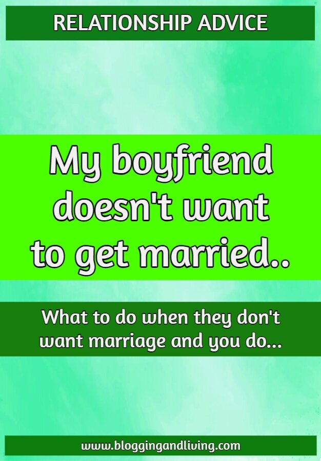 my boyfriend doesnt want to get married