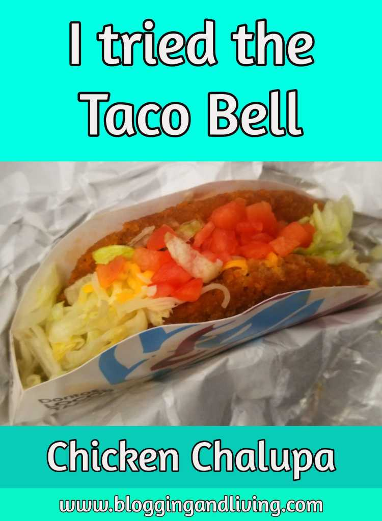 taco bell chicken chalupa review