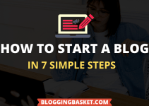 How To Start A Blog in 2021 From Scratch: Beginners Guide