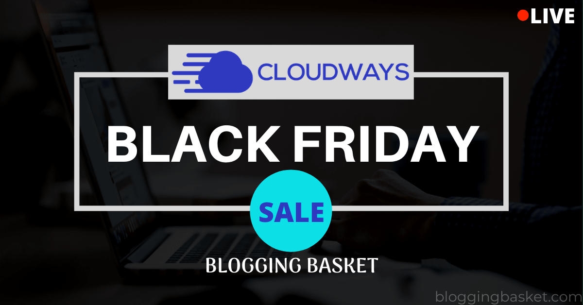 Cloudways Black Friday Deals