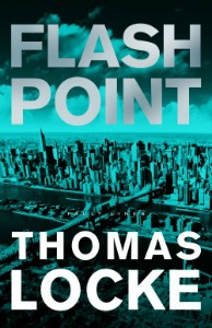 Flash Point, by Thomas Locke