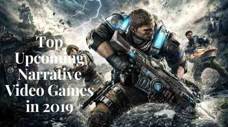 Top Upcoming Narrative Video Games in 2019