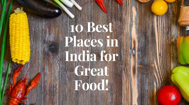 India for Great Food!