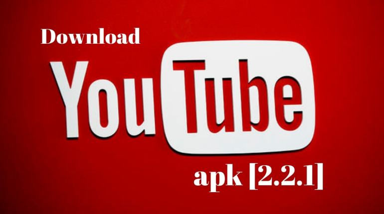 Youtube apk [2.2.1]