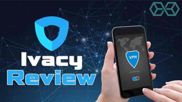 ivacy-review 2019
