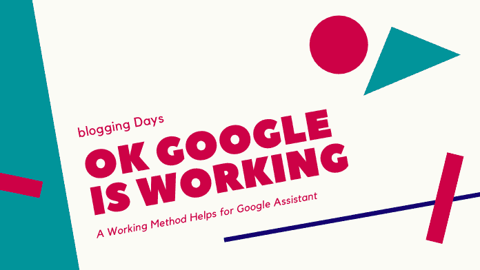 Ok Google ot working say ok google assistant my ok google