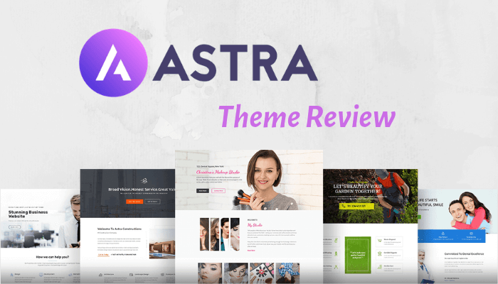 Astra Theme Review : 10 Reasons Why Astra Theme is among the best