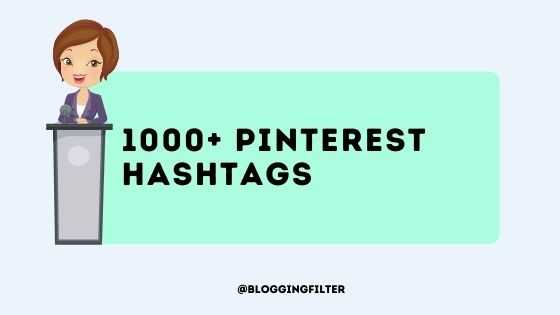 Pinterest Hashtags: Boost Your Blog Traffic via @bloggingfilter