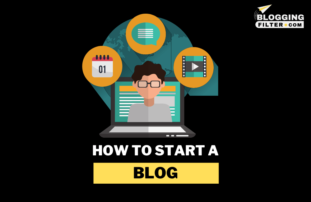 How to Start a Blog in 2021 via @bloggingfilter