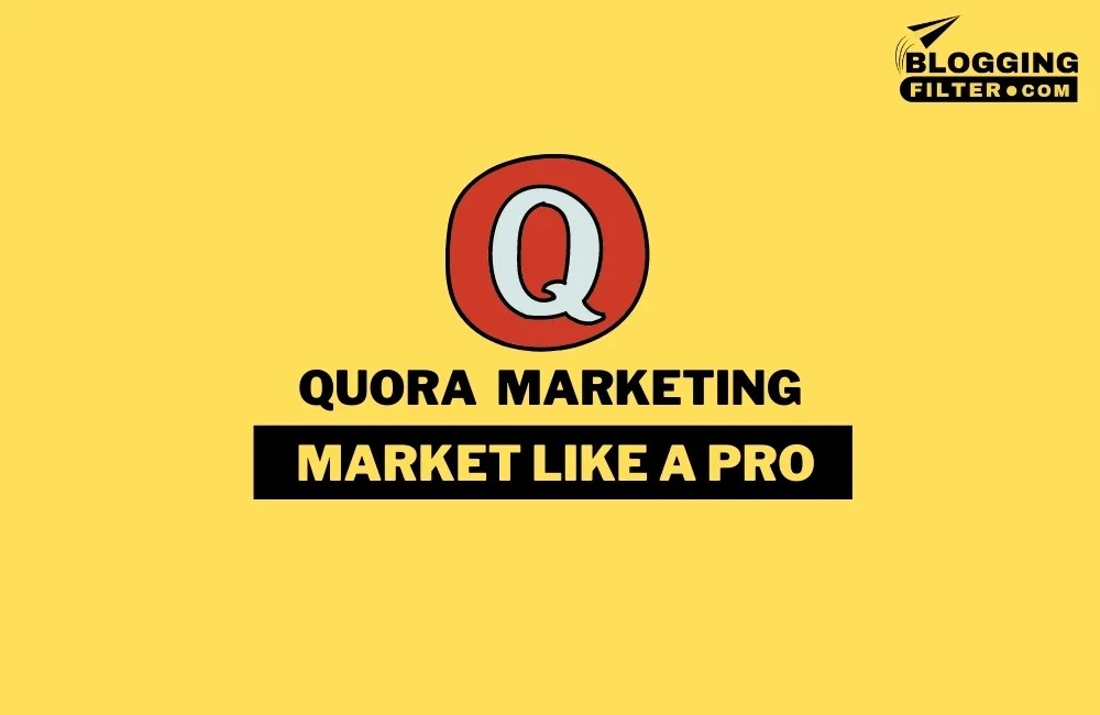 Quora Marketing: The 10-Step Guide