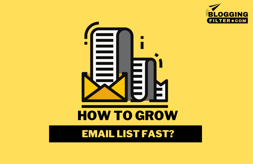 How to grow email list fast? via @bloggingfilter