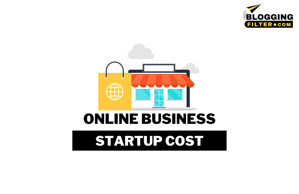 Online Business Startup Costs via @bloggingfilter