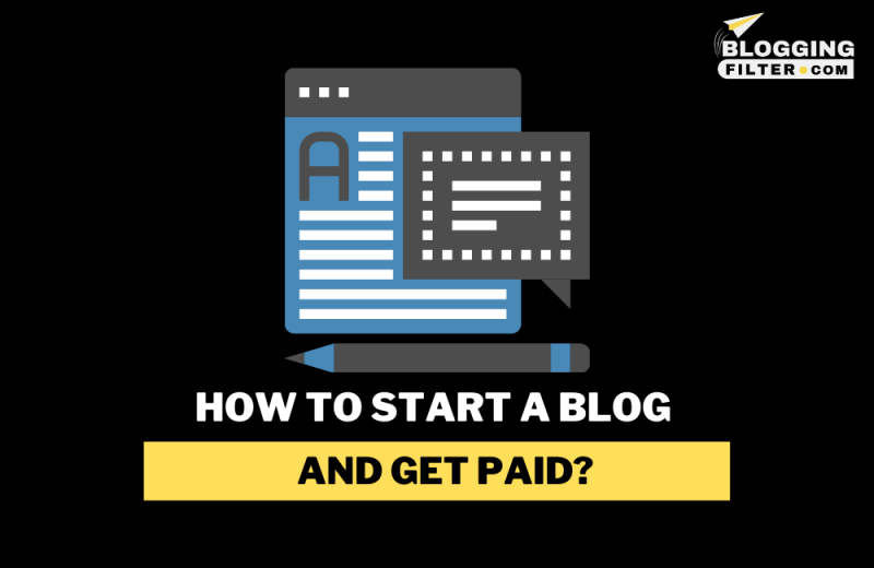 How to start a blog and get paid?
