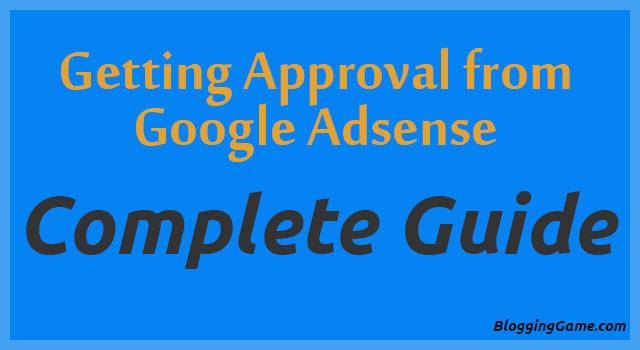 10 Tips to Get Adsense Account Approved for Your Blog or Website