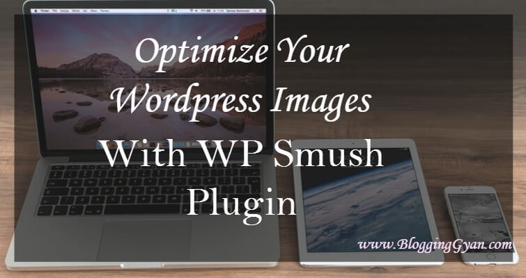 WP Smush Review: Image Compressor Wordpress Plugin