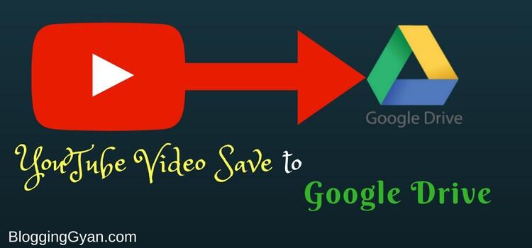Google Drive Me Youtube Video Save Kaise Kare