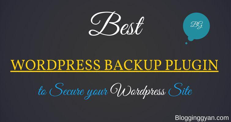 Best Free Wordpress Backup Plugin 2017