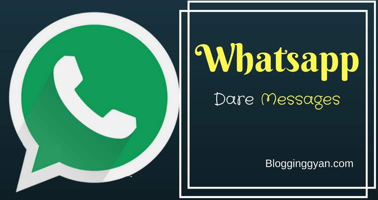 Whatsapp Dare Messages For Lovers,Friedns
